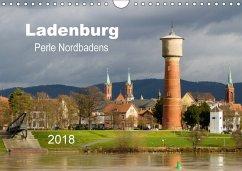 Ladenburg - Perle Nordbadens (Wandkalender 2018 DIN A4 quer) Dieser erfolgreiche Kalender wurde dieses Jahr mit gleichen Bildern und aktualisiertem Kalendarium wiederveröffentlicht. - Losekann, Holger