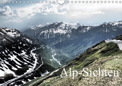 Alp-Sichten 2018 (Wandkalender 2018 DIN A4 quer) Dieser erfolgreiche Kalender wurde dieses Jahr mit gleichen Bildern und aktualisiertem Kalendarium wiederveröffentlicht.