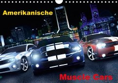 Amerikanische Muscle Cars (Wandkalender 2018 DI...