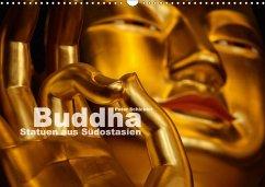 Buddha - Statuen aus Südostasien (Wandkalender 2018 DIN A3 quer) Dieser erfolgreiche Kalender wurde dieses Jahr mit gleichen Bildern und aktualisiertem Kalendarium wiederveröffentlicht.