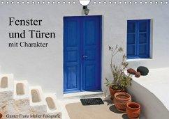Fenster und Türen mit Charakter (Wandkalender 2018 DIN A4 quer)