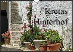 Kretas Hinterhof (Wandkalender 2018 DIN A4 quer)
