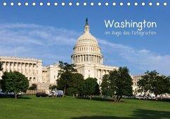 Washington im Auge des Fotografen (Tischkalender 2018 DIN A5 quer)