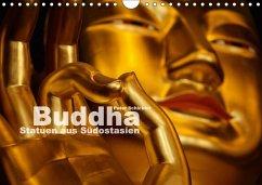 Buddha - Statuen aus Südostasien (Wandkalender 2018 DIN A4 quer) Dieser erfolgreiche Kalender wurde dieses Jahr mit gleichen Bildern und aktualisiertem Kalendarium wiederveröffentlicht.