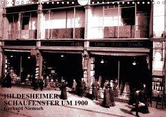 Hildesheimer Schaufenster um 1900 (Wandkalender 2018 DIN A4 quer) Dieser erfolgreiche Kalender wurde dieses Jahr mit gleichen Bildern und aktualisiertem Kalendarium wiederveröffentlicht.