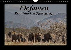 Elefanten - Künstlerisch in Szene gesetzt (Wandkalender 2018 DIN A4 quer) Dieser erfolgreiche Kalender wurde dieses Jahr mit gleichen Bildern und aktualisiertem Kalendarium wiederveröffentlicht.