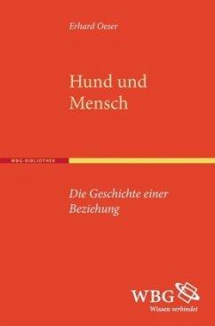 Hund und Mensch - Oeser, Erhard