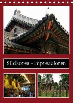 Südkorea - Impressionen (Tischkalender 2018 DIN A5 hoch)