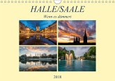 Halle/Saale - Wenn es dämmert (Wandkalender 2018 DIN A4 quer) Dieser erfolgreiche Kalender wurde dieses Jahr mit gleichen Bildern und aktualisiertem Kalendarium wiederveröffentlicht.