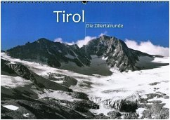 TIROL - Die Zillertalrunde (Wandkalender 2018 DIN A3 quer) - Zöhrer, Günter