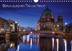 Berlin zwischen Tag und Nacht (Wandkalender 2018 DIN A4 quer) Dieser erfolgreiche Kalender wurde dieses Jahr mit gleichen Bildern und aktualisiertem Kalendarium wiederveröffentlicht.