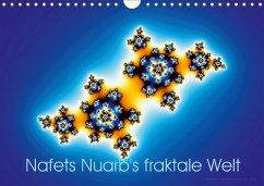 Nafets Nuarb's fraktale Welt (Wandkalender 2018 DIN A4 quer)