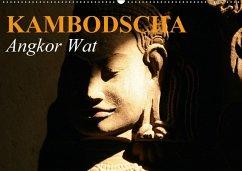 Kambodscha . Angkor Wat (Wandkalender 2018 DIN A2 quer)