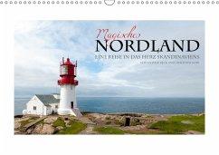 Magisches Nordland. Eine Reise in das Herz Skandinaviens (Wandkalender 2018 DIN A3 quer)