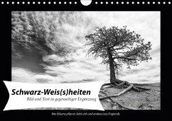 Schwarz-Weis(s)heiten (Wandkalender 2018 DIN A4 quer) Dieser erfolgreiche Kalender wurde dieses Jahr mit gleichen Bildern und aktualisiertem Kalendarium wiederveröffentlicht.
