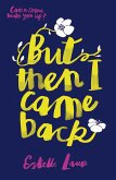 But Then I Came Back (eBook, ePUB)