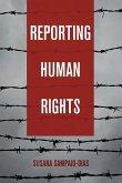 Reporting Human Rights (eBook, ePUB)