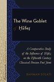 Wine Goblet of Hafez (eBook, ePUB)