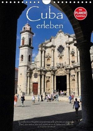 Cuba erleben (Wandkalender 2018 DIN A4 hoch) - Thiel, Elmar