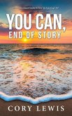 You Can, End of Story