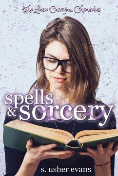 Spells and Sorcery - Evans, S. Usher
