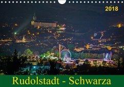Rudolstadt - Schwarza (Wandkalender 2018 DIN A4 quer)
