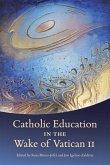 Catholic Education in the Wake of Vatican II