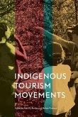 Indigenous Tourism Movements