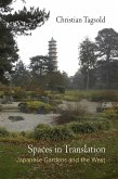 Spaces in Translation: Japanese Gardens and the West