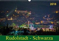 Rudolstadt - Schwarza (Wandkalender 2018 DIN A3 quer)