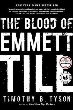 The Blood of Emmett Till - Tyson, Timothy B.