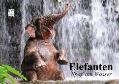 Elefanten. Spaß am Wasser (Wandkalender 2018 DI...