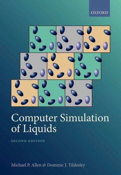 Computer Simulation Of Liquids Von Michael Patrick Allen Emeritus