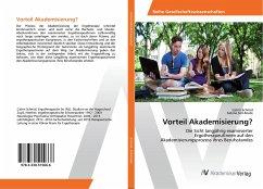 Vorteil Akademisierung? - Schmid, Catrin; Sell-Krude, Sabina
