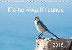 Kleine Vogelfreunde (Tischkalender 2018 DIN A5 quer)