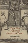 Playwriting Playgoers in Shakespeare's Theater