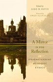 A Mirror Is for Reflection: Understanding Buddhist Ethics