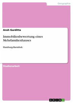 Immobilienbewertung eines Mehrfamilienhauses (eBook, PDF)