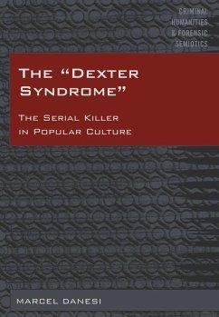 Dexter Syndrome (eBook, ePUB) - Danesi, Marcel