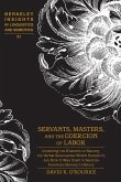 Servants, Masters, and the Coercion of Labor (eBook, ePUB)