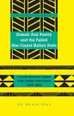 Somali Oral Poetry and the Failed She-Camel Nation State (eBook, ePUB)