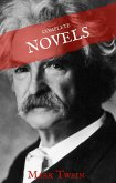 Mark Twain: The Complete Novels (House of Classics) (eBook, ePUB)