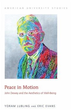 Peace in Motion (eBook, ePUB) - Lubling, Yoram