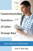 Counterstorytelling Narratives of Latino Teenage Boys (eBook, ePUB)