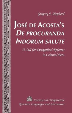 Jose de Acosta's De procuranda Indorum salute (eBook, ePUB) - Shepherd, Gregory J.