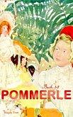 Pommerle (Buch 1-6) (eBook, ePUB)