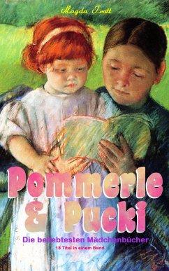 Pommerle & Pucki - Die beliebtesten Madchenbucher (18 Titel in einem Band)