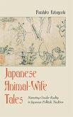 Japanese Animal-Wife Tales (eBook, ePUB)