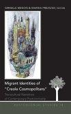 Migrant Identities of Creole Cosmopolitans (eBook, ePUB)