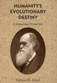 Humanity's Evolutionary Destiny (eBook, ePUB)